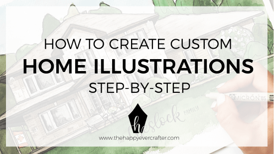 My Process for Custom Home Illustrations with Hand Lettered Quotes