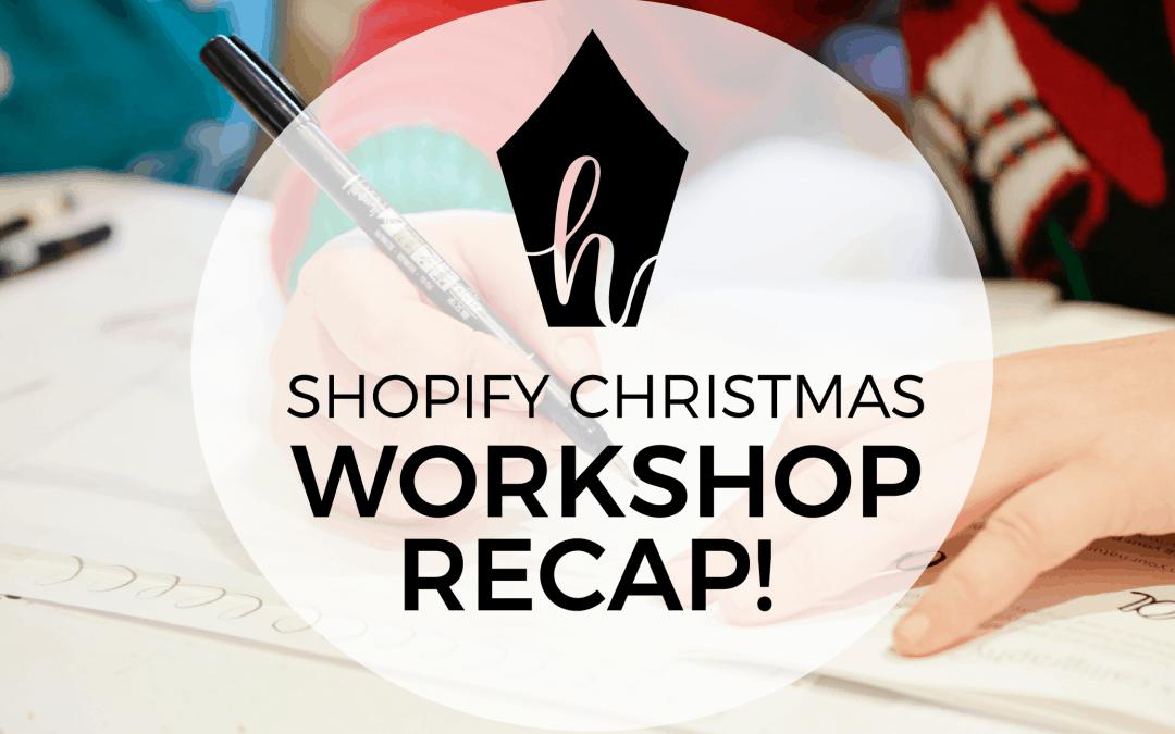 Workshop Recap: Christmas Watercolour & Calligraphy at Shopify!