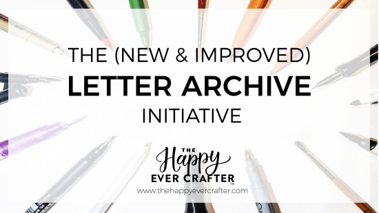 The (new & improved!) #LetterArchive Initiative!