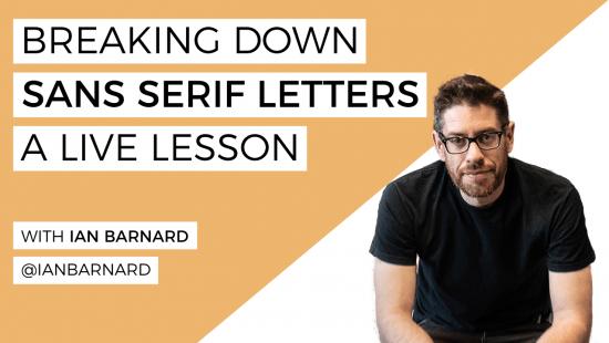 Free Sans Serif Lettering Lesson with Ian Barnard