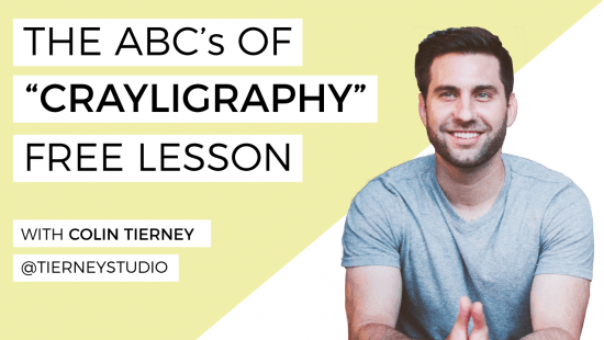 The Basics of Crayligraphy with Colin Tierney