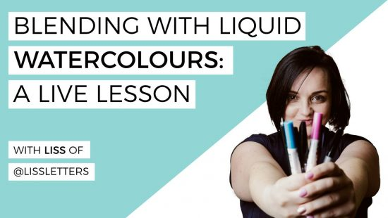 Using Liquid Watercolours for Lettering with Liss Amyah