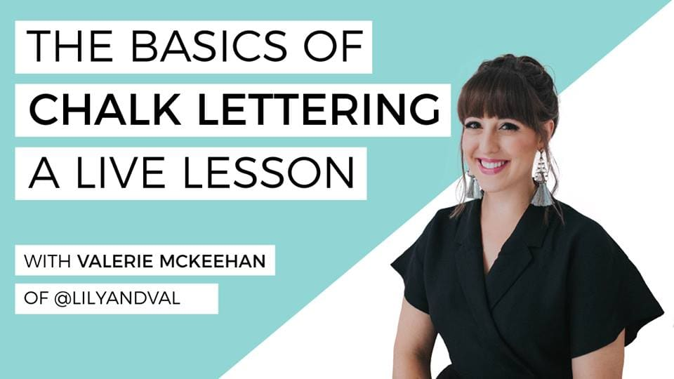 The Basics of Chalk Lettering with Valerie McKeehan