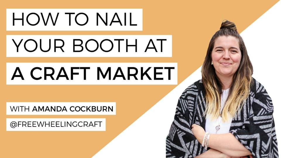 How to Nail Your Booth at a Craft Market