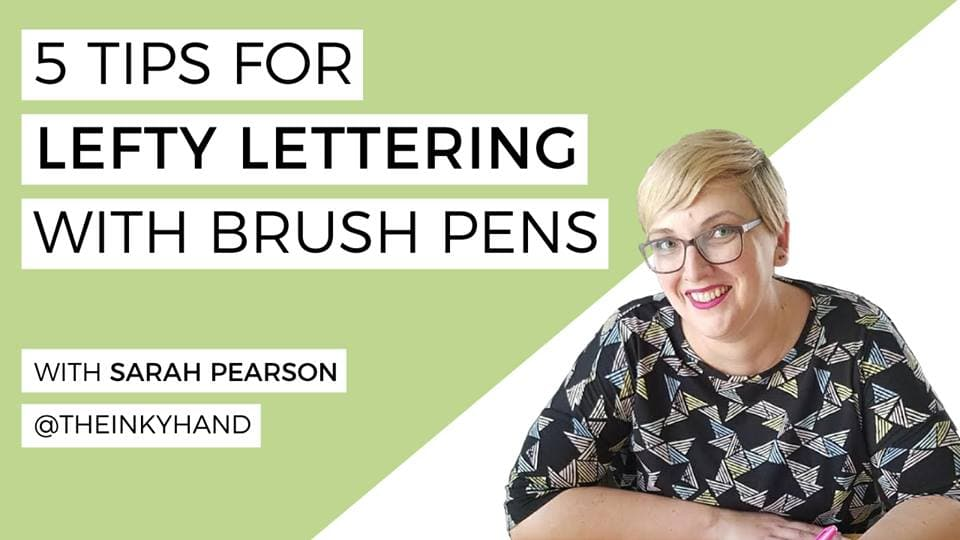 5 Tips for Lefty Lettering with The Inky Hand