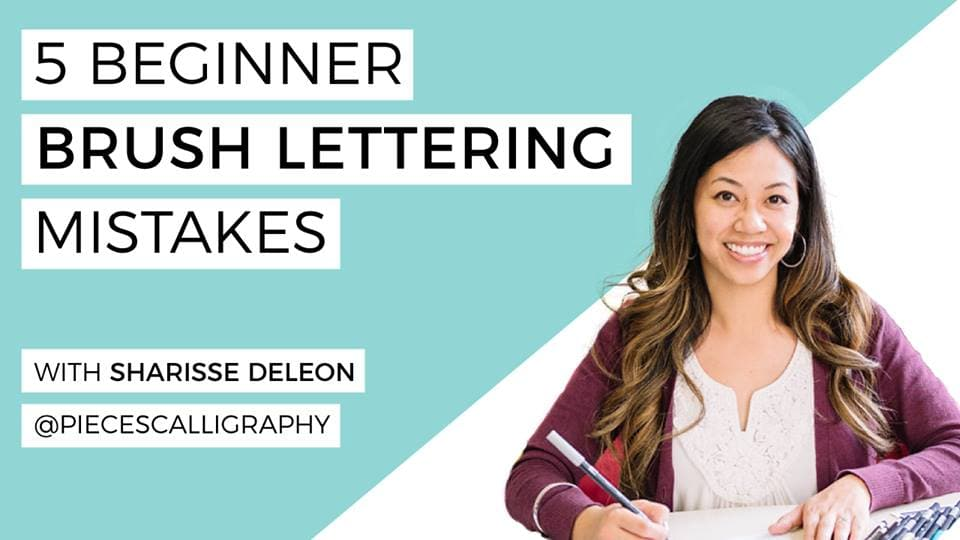 5 Beginner Brush Lettering Mistakes with Sharisse DeLeon