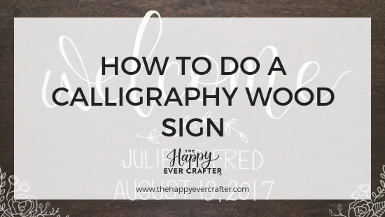How to do a Calligraphy Wood Sign