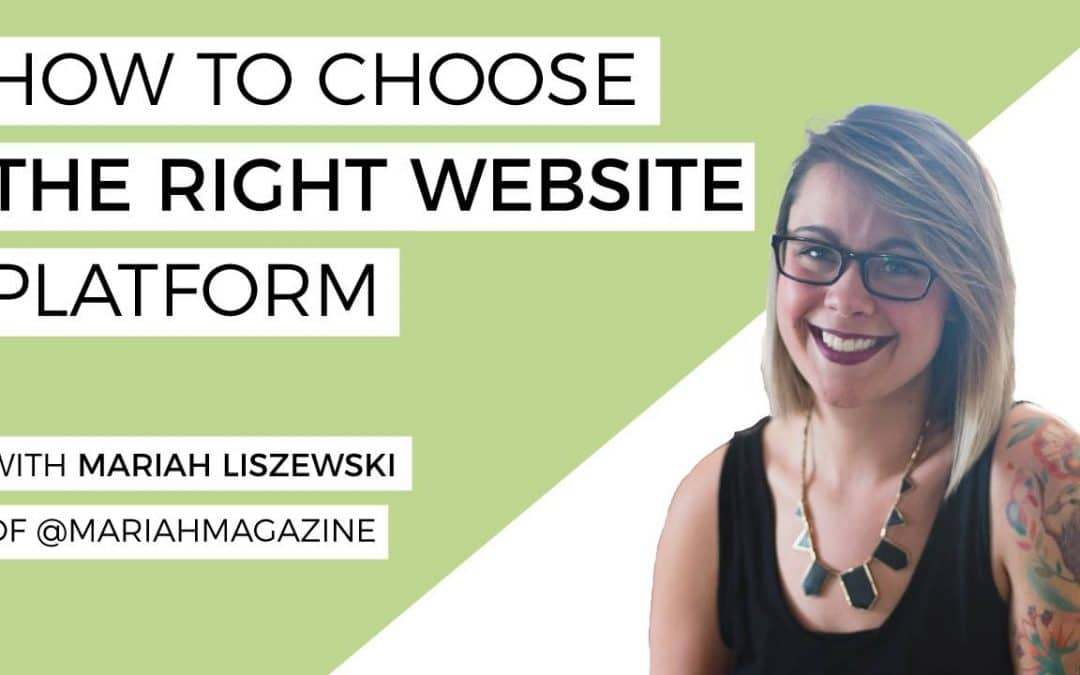 How To Choose The Right Platform For Your Website