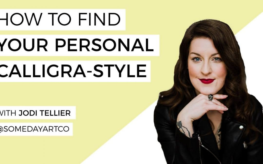 How To Find Your Personal Calligra-style