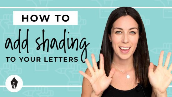 5 Ways To Start Shading Your Hand Lettering