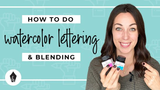 How to Do Watercolour Blended Hand Lettering