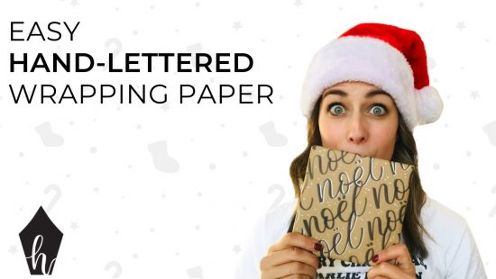 Make Your Own Hand-Lettered Holiday Wrapping Paper
