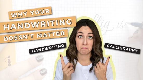 Why Your Handwriting DOESN'T Matter for Learning Modern Calligraphy