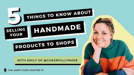 5 Things To Know About Selling Your Handmade Products To Shops!
