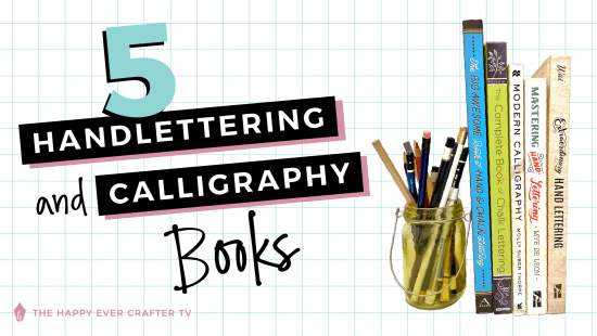 My 5 Best Hand Lettering & Calligraphy Book Recommendations