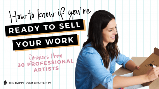 How To Know If You're Ready To Sell Your Work
