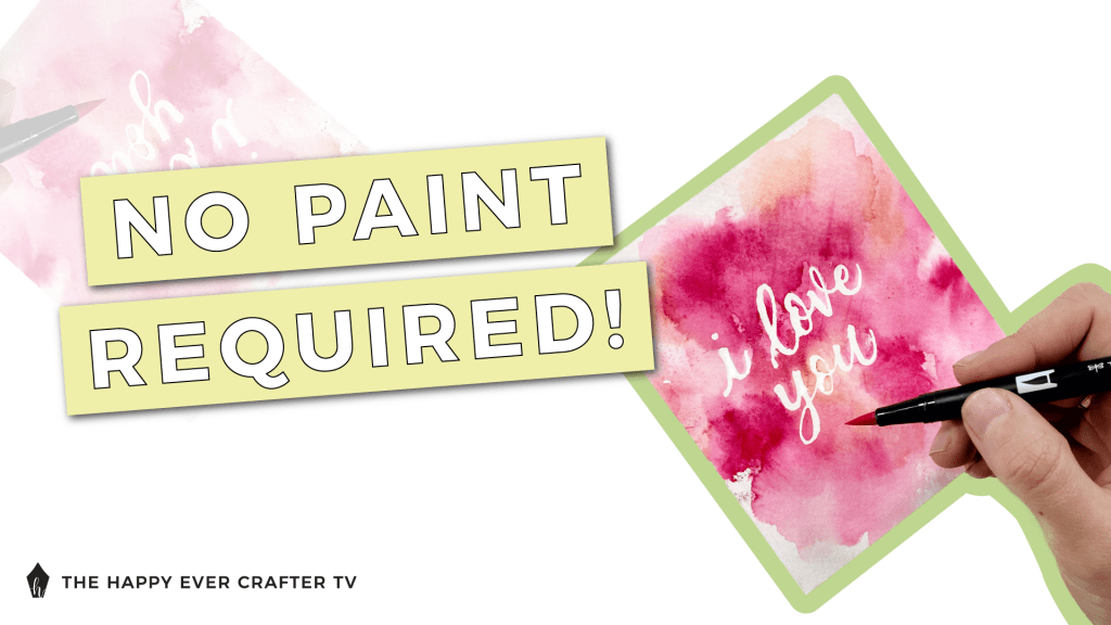 No Paint Required Watercolour Valentine's Day Card