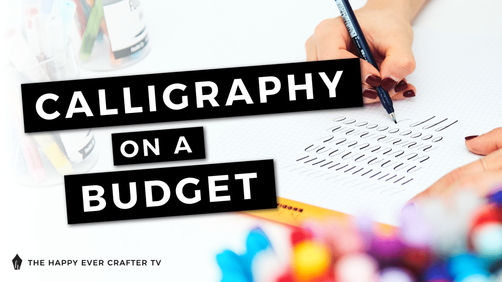 Calligraphy on a Budget
