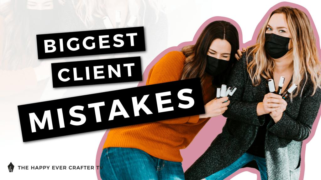 Biggest Client Mistakes Photo