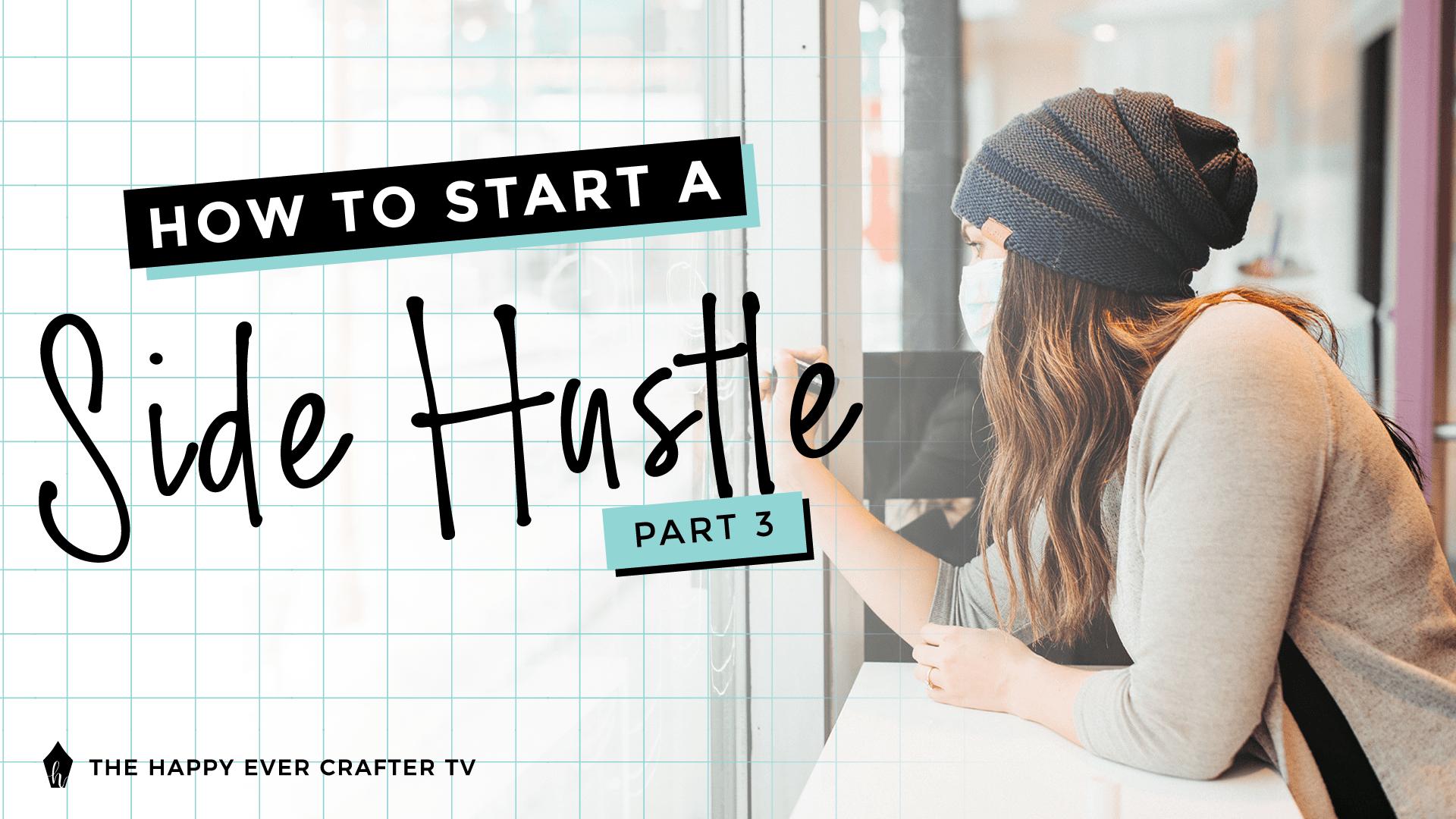 Side Hustle Part 3 Photo